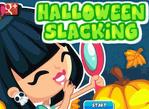 Slacking Halloween